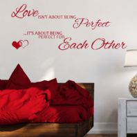 Love Isn't About Being Perfect ~ Wall sticker / decals